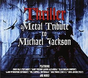 Thriller-Metal Tribute to Michael Jackson