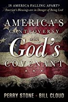America's Controversy With God's Covenant: America's Blessings Are In Danger Of Being Lost