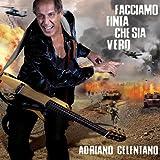 Adriano Celentano - Facciamo Finta Che Sia Vero