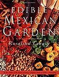 The Edible Mexican Garden (Edible Garden)
