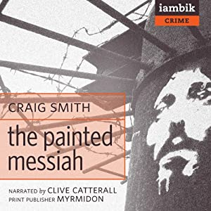 The Painted Messiah | [Craig Smith]