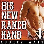His New Ranch Hand | Aubrey Watt