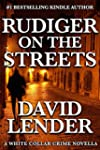 Rudiger on the Streets (A White Colla...