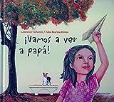 Vamos A Ver A Papa (Coleccion Asi Vivimos) (Spanish Edition)