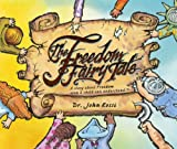 img - for The Freedom Fairy Tale book / textbook / text book