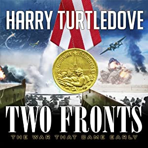 Two Fronts: War That Came Early, Book 5 | [Harry Turtledove]
