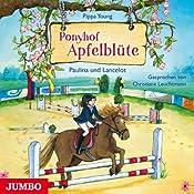Paulina und Lancelot (Ponyhof Apfelblüte 2) | Pippa Young