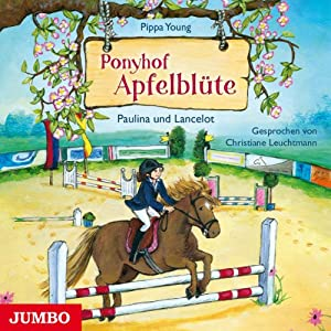 Paulina und Lancelot (Ponyhof Apfelblüte 2) Hörbuch