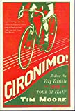 img - for Gironimo!: Riding the Very Terrible 1914 Tour of Italy book / textbook / text book