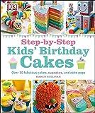 Step-by-Step Kids' Birthday Cakes