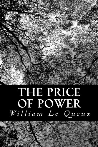 The Price of Power: Being Chapters from the Secret History of the Imperial Court of Russia