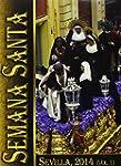 Semana Santa De Sevilla 2014 - Vol�me...