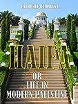 Haifa : Or Life in Modern Palestine (...