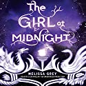 The Girl at Midnight Hörbuch von Melissa Grey Gesprochen von: Julia Whelan