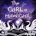 The Girl at Midnight Hörbuch von Melissa Grey Gesprochen von: Julia Whelan