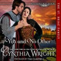 You and No Other: Renaissance Rogues, Book 1 Audiobook by Cynthia Wright Narrated by Tim Campbell