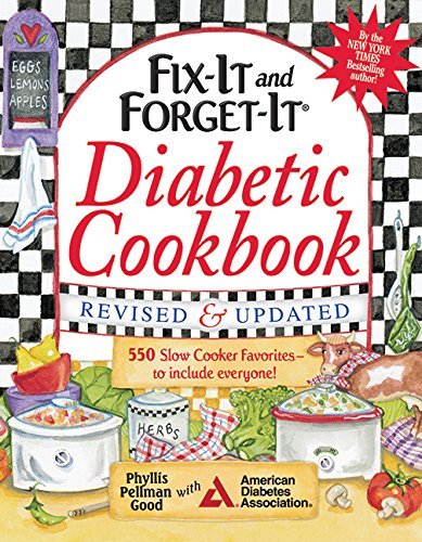 Fix-It and Forget-It Diabetic Cookbook Revised and Updated: 550 Slow Cooker Favorites--To Include Everyone! (Fix-It and Enjoy-It!) (Slow Cooker Recipie Books compare prices)