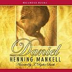 Daniel | Henning Mankell,Steven T. Murray (translator)