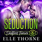 Seduction: Shifters Forever Worlds | [Elle Thorne]