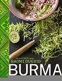Burma: Rivers of Flavor [Hardcover] [2012] Naomi Duguid