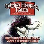 Weird Horror Tales: Volume 1 | Michael Vance