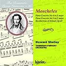 Ignaz Moscheles: Das romantische Klavierkonzert Vol.36