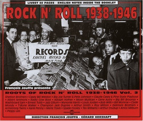 Rock'n Roll 1938-1946 - Roots Of Rock'n Roll Vol. 2 B.J. Turner, A. Ammons, B.B. Broonzy...