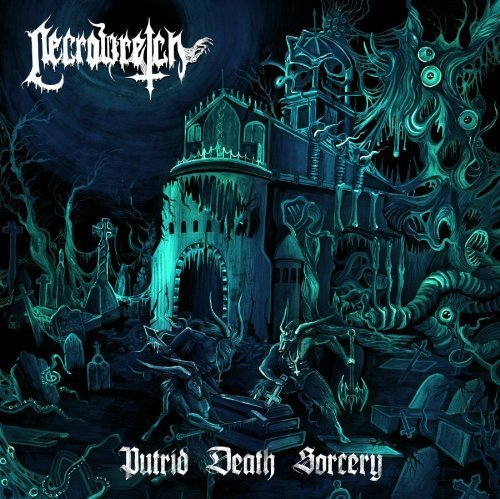 Putrid Death Sorcery by NECROWRETCH (2013-02-05)