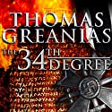 The 34th Degree Audiobook by Thomas Greanias Narrated by Robert Fass