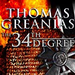 The 34th Degree | Thomas Greanias