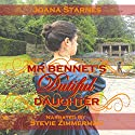 Mr. Bennet's Dutiful Daughter: A Pride and Prejudice Variation Audiobook by Joana Starnes Narrated by Stevie Zimmerman