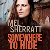 Somewhere to Hide: The Estate Series, Book 1 | Mel Sherratt