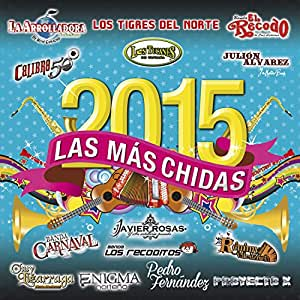 Various Artists - Las M s Chidas Del 2015 - Amazon.com Music