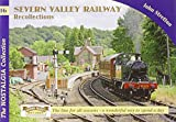 John Stretton Severn Valley Railway Recollections (Railways & Recollections)