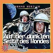 Auf der dunklen Seite des Mondes (Weltraum-Abenteuer 6) | Hanno Herzler
