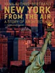 New York from the Air: A Story of Arc...