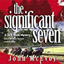 The Significant Seven: A Jack Doyle Mystery (       UNABRIDGED) by John McEvoy Narrated by Tom Weiner