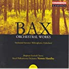 Bax: Orchestral Works, Vol. 8