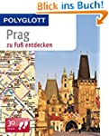 Prag zu Fu� entdecken: Polyglott (POL...