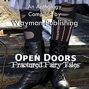 Open Doors: Fractured Fairy Tales Hörbuch