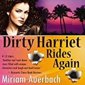 Dirty Harriet Rides Again: A Dirty Harriet Mystery, Volume 2 | Miriam Auerbach