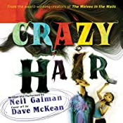 Crazy Hair: The Neil Gaiman Audio Collection | [Neil Gaiman]