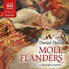 Moll Flanders Audiobook by Daniel Defoe Narrated by Georgina Sutton