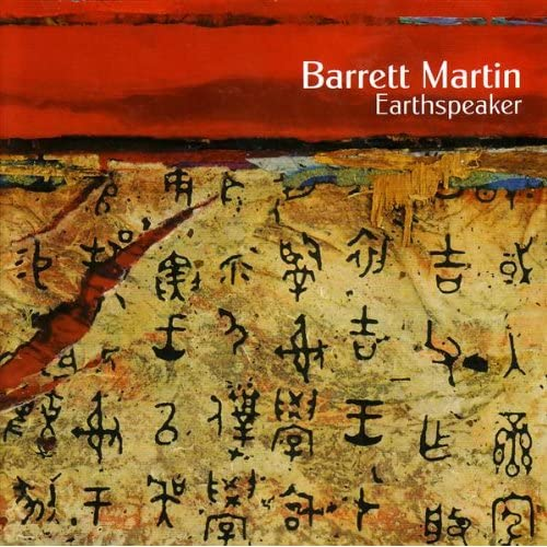 Barrett Martin - Earthspeaker
