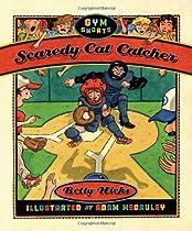 Scaredy-Cat Catcher (Gym Shorts)