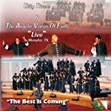 echange, troc Billy Rivers & Angelic Voices of Faith - Best Is Coming