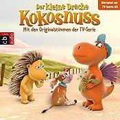 Der Drachengott / Der Wünsch-dir-was-Pilz / Der Ersatzspieler / Lauf, Kälbchen, lauf (Der Kleine Drache Kokosnuss - Hörspiel zur Serie 3) | Ingo Siegner