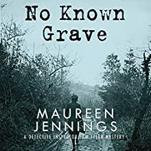 No Known Grave (       UNABRIDGED) by Maureen Jennings Narrated by Roger Clark
