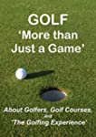GOLF 'More than Just a Game': About G...