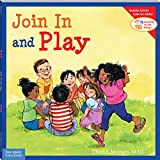 Join In and Play (Learning to Get Along) (Learning to Get Along�)